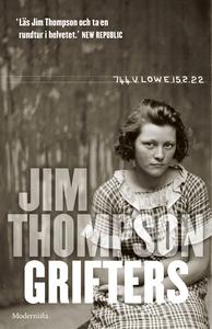 Grifters (e-bok) av Jim Thompson