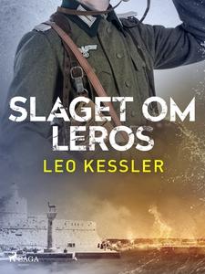 Slaget om Leros (e-bok) av Leo Kessler