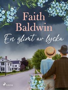 En glimt av lycka (e-bok) av Faith Baldwin