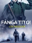 Fånga Tito!