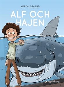 Alf och hajen (ljudbok) av Kim Dalsgaard