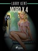 Mord x 4