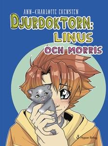 Djurdoktorn: Linus och Morris (ljudbok) av Ann-
