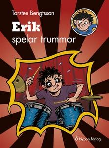 Erik spelar trummor (ljudbok) av Torsten Bengts