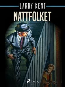 Nattfolket (e-bok) av Larry Kent