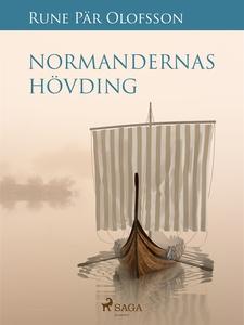 Normandernas hövding (e-bok) av Rune Pär Olofss