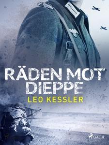 Räden mot Dieppe (e-bok) av Leo Kessler