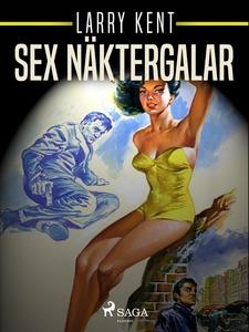 Sex näktergalar (e-bok) av Larry Kent