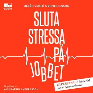 Sluta stressa på jobbet (ljudbok) av Rune Nilss