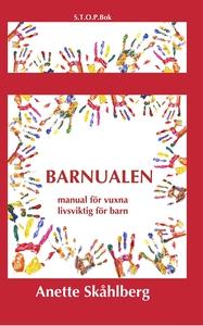 Barnualen, en manual för vuxna, livsviktig för
