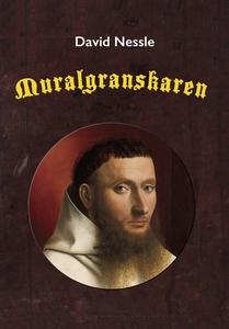 Muralgranskaren (e-bok) av David Nessle