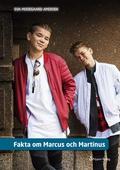 Fakta om Marcus och Martinus