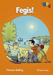 Fegis! (ljudbok) av Thomas Halling