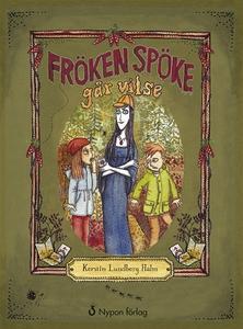 Fröken Spöke går vilse (ljudbok) av Kerstin Lun