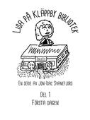 Lisa på Kläppby bibliotek: Del 1 - Första dagen