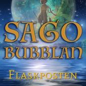 Sagobubblan : Flaskposten