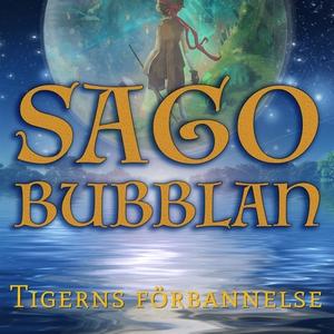 Sagobubblan : Tigerns förbannelse (ljudbok) av