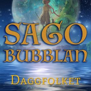 Sagobubblan : Daggfolket (ljudbok) av Cecilia R