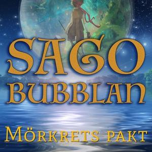 Sagobubblan : Mörkrets pakt (ljudbok) av Cecili