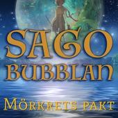 Sagobubblan : Mörkrets pakt