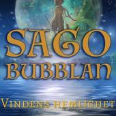 Sagobubblan : Vindens hemlighet
