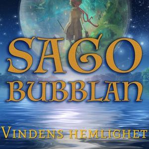 Sagobubblan : Vindens hemlighet (ljudbok) av Ce