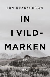 Om In i vildmarken (e-bok) av Jon Krakauer