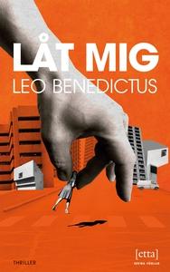 Låt mig (e-bok) av Leo Benedictus
