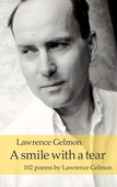 A smile with a tear: 102 poems by Lawrence Gelmon