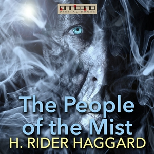The People of the Mist (ljudbok) av H. Rider Ha
