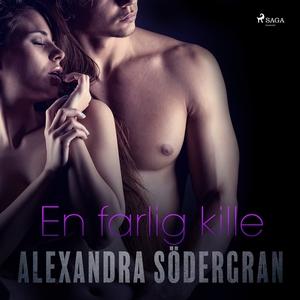 En farlig kille (ljudbok) av Alexandra Södergra