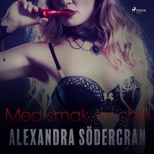 Med smak av chilli (ljudbok) av Alexandra Söder