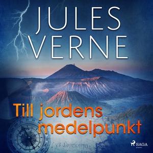 Till jordens medelpunkt (ljudbok) av Jules Vern