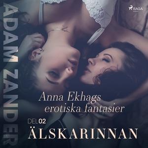 Älskarinnan – Anna Ekhags erotiska fantasier de
