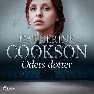 Ödets dotter (ljudbok) av Catherine Cookson