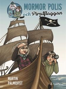 Mormor polis och piratflaggan (ljudbok) av Mart