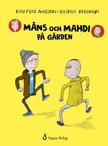 Måns och Mahdi på gården (ljudbok) av Kim Fupz