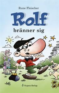 Rolf bränner sig (ljudbok) av Rune Fleischer