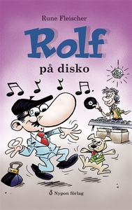 Rolf på disko (ljudbok) av Rune Fleischer