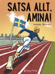 Satsa allt, Amina! (ljudbok) av Annelie Drewsen