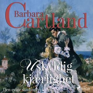 Uskyldig kjærlighet (ljudbok) av Barbara Cartla