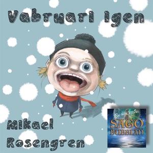 Vabruari igen (ljudbok) av Mikael Rosengren