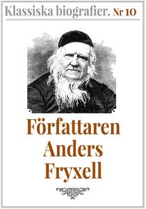 Klassiska biografier 10: Författaren Anders Fry