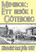 Minibok: Ett besök i Göteborg år 1887  – Återutgivning av historisk reseskildring