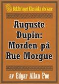 Auguste Dupin: Morden på Rue Morgue – Återutgivning av text från 1860