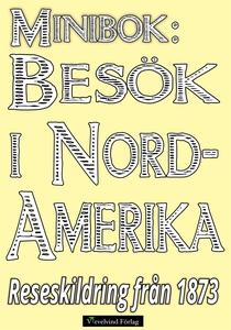 Minibok: Resa i Nordamerika år 1873 – Återutgiv
