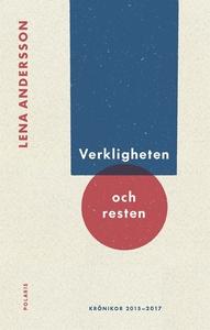 Verkligheten och resten (e-bok) av Lena Anderss