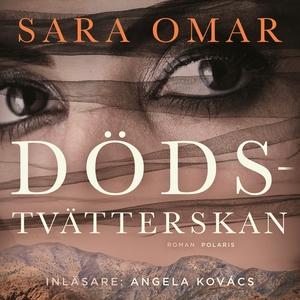 Dödstvätterskan (ljudbok) av Sara Omar