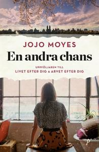 En andra chans (e-bok) av Jojo Moyes