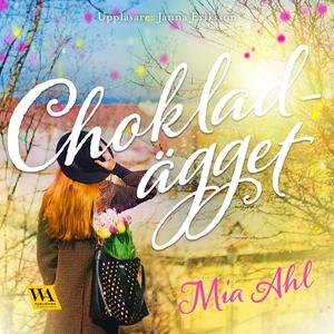 Chokladägget (ljudbok) av Mia Ahl